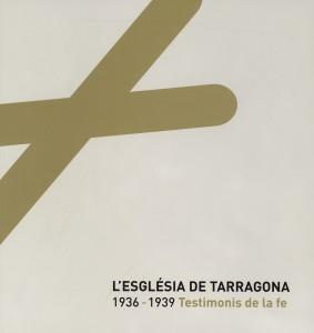LEsglesiadeTarragona1936-1939Testimonisdelafe